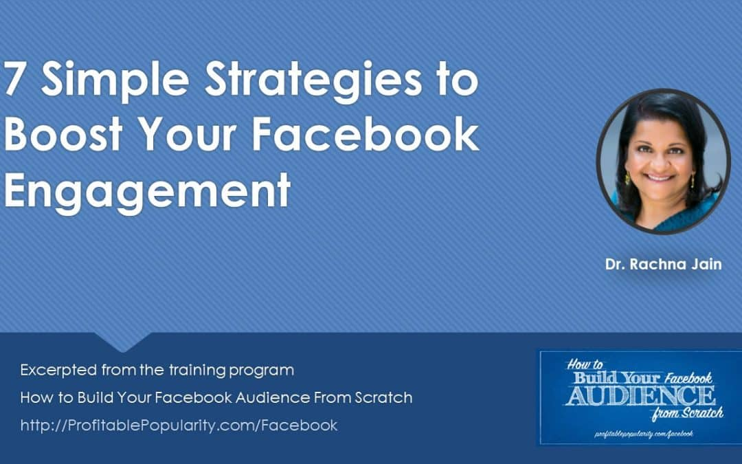 [Free Gift] 7 Simple Strategies to Boost Your Facebook Engagement