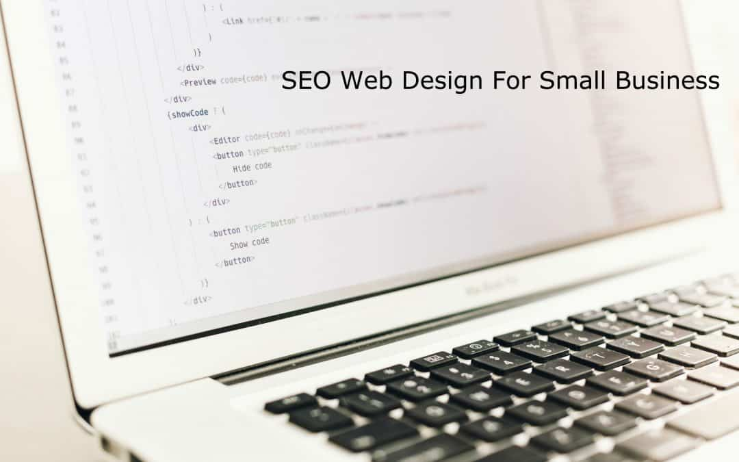 SEO Web Design For Small Business