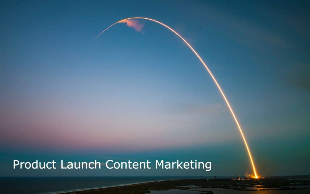 Product Launch Content Marketing