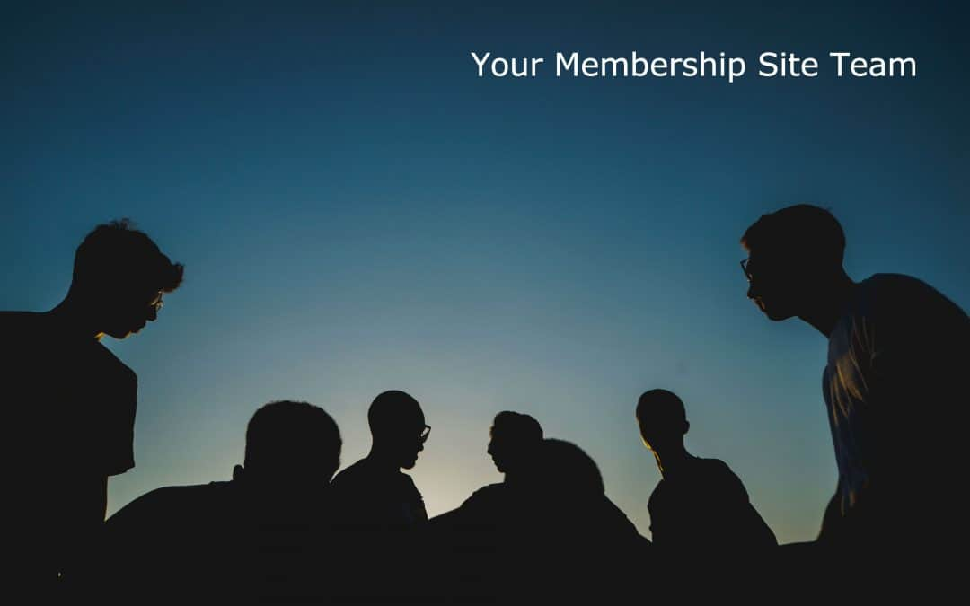 Your Membership Site Team