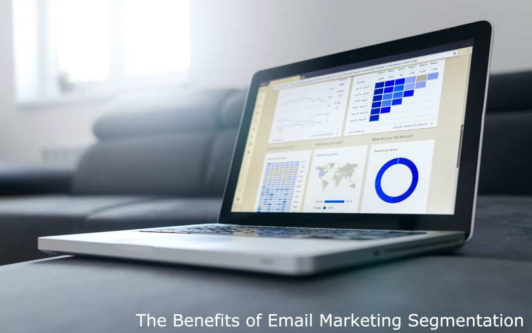 The Benefits of Email Marketing Segmentation