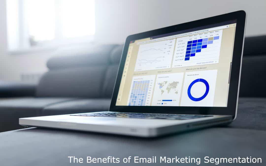 The Benefits of Email Marketing Segmentation