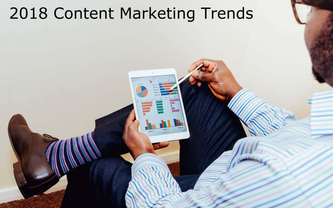 2018 Content Marketing Trends