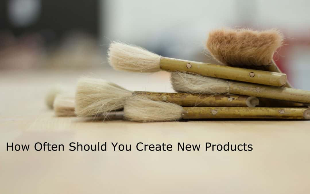 How Often Should You Create New Products