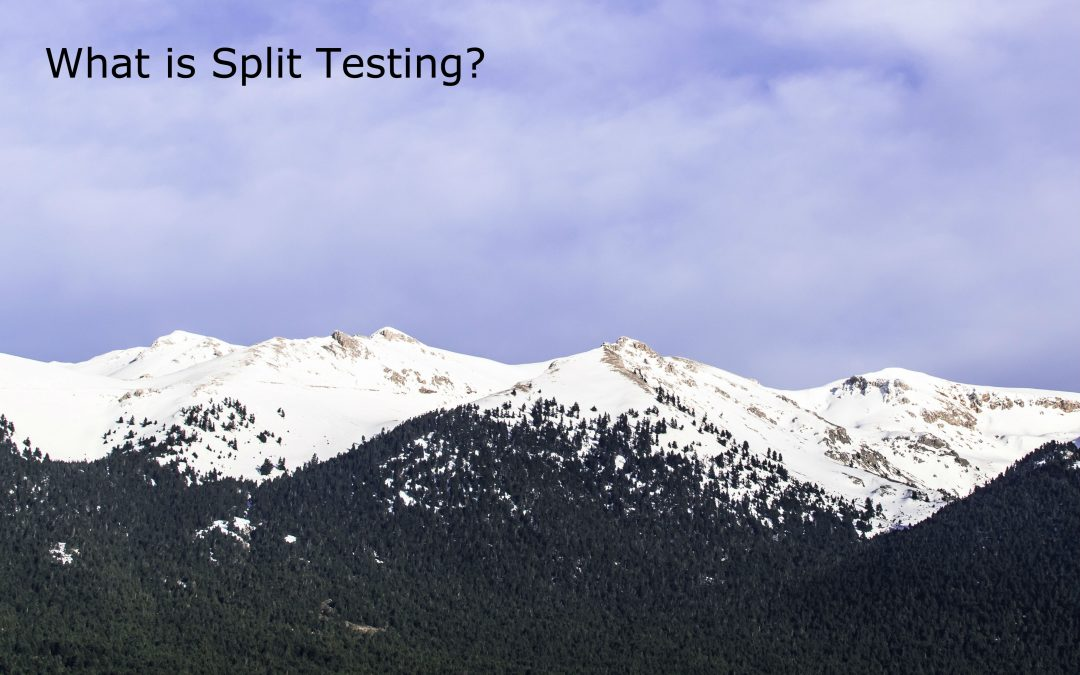 What is Split Testing