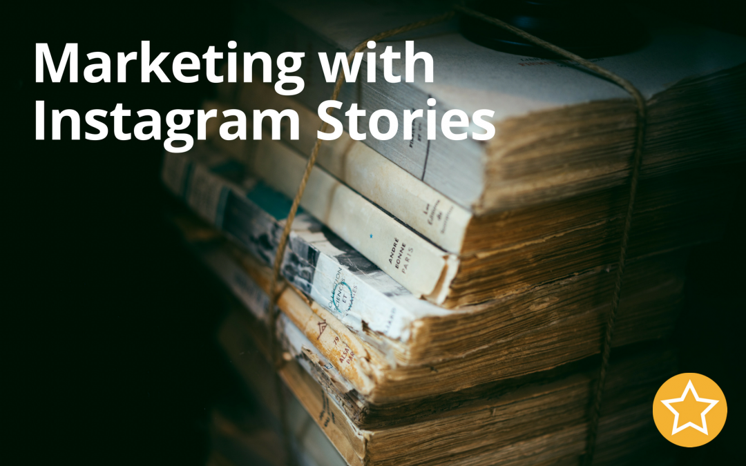 Marketing with Instagram Stories