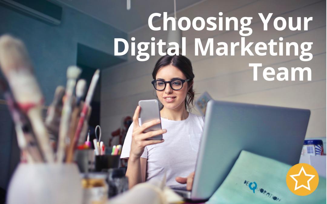 Choosing Your Digital Marketing Team