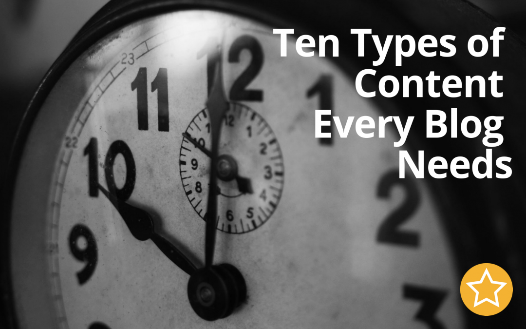 Ten Types of Content Every Blog Needs